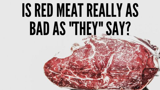"Is Red Meat Really as bad as ""they"" say? - Tanya West"