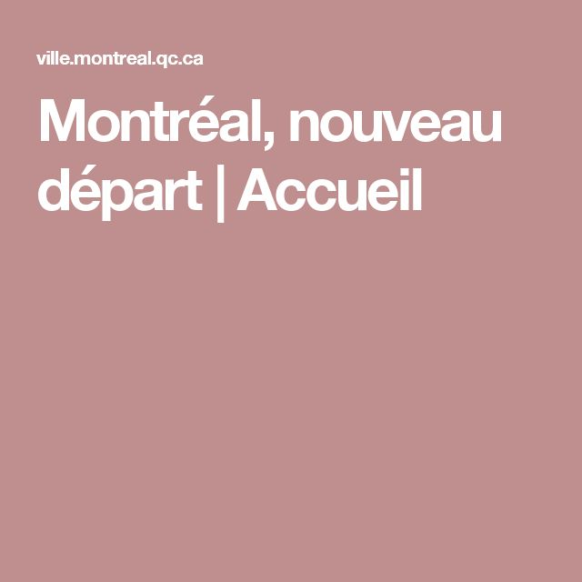 Montréal, nouveau départ | Accueil