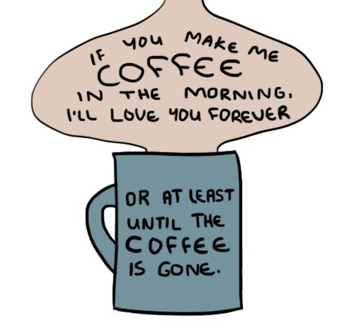I Will Love You Until Funny Quotes : ... Funny Coffee Quotes on Pinterest Technology, Coffee love and Quotes