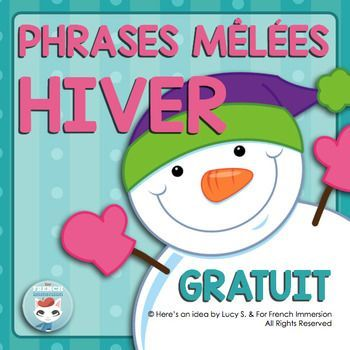 Hiver: phrases mles | FRENCH literacy center FREE French Winter Sentence BuildersLooking for an engaging, low-prep, and effective activity for the winter months?Try out this free set of sentence builder cards!Just print, cut the cards and laminate them.