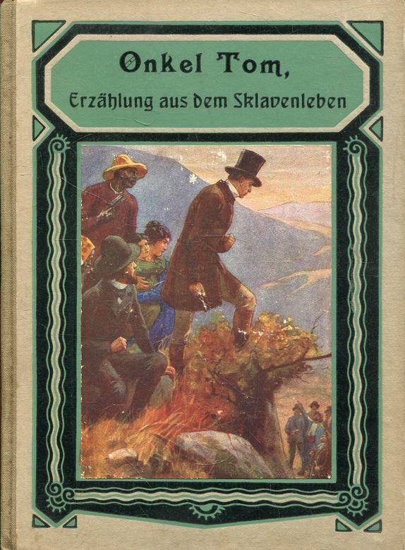 Harriet Beecher Stowe Onkel Tom Erz Hlung Aus Dem