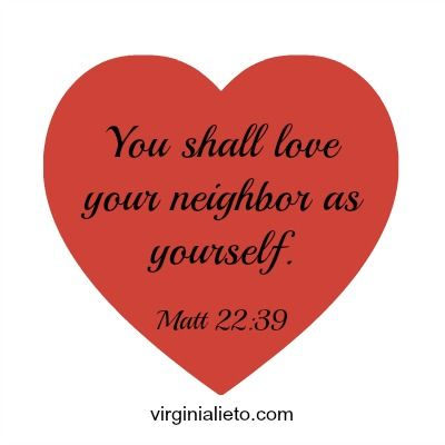 Neighborly Love: Who is My Neighbor? What Does It Entail?  Who is your neighbor, and how much love must you extend? Read to learn more about neighborly love; what it is and what you are called to do. http://virginialieto.com/neighborly-love-entail/…