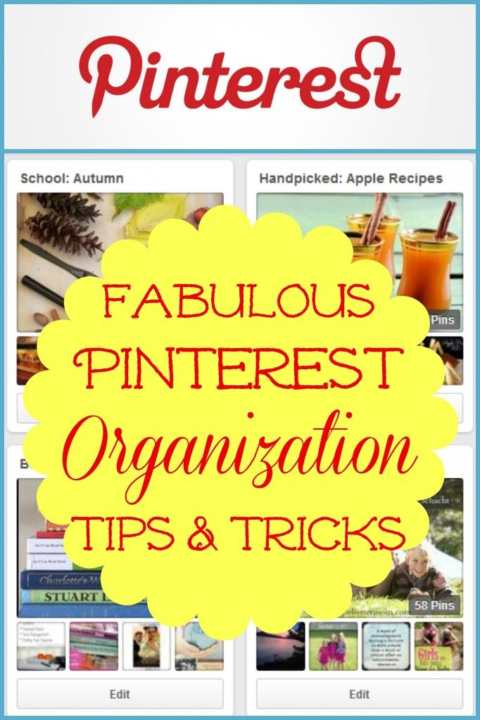 Get your Pinterest boards organized and make them easy-to-use with these fabulous tips and tricks!