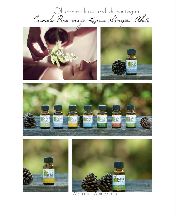 Aromaterapia  Oli essenziali naturali di montagna  #wellteca #aromaterapia #pinomugo #cirmolo #larice #abete #ginepro