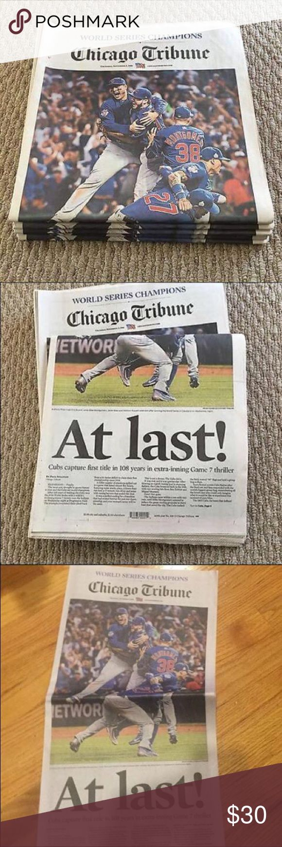 OFFICIAL 2016 Chicago CUBS World Series Newspaper Brand-New, never opened or read. This is the Official Game Day Edition print of the Chicago Tribune Newspaper (printed hours after their win on November 3rd, 2016); announcing the Chicago Cubs as the World Series Champions. This is the FULL PAPER. They are in pristine condition and this is definitely a collector's item. This is currently the most popular paper in Chicago. They are EXTREMELY RARE. All stores have SOLD OUT. Accessories