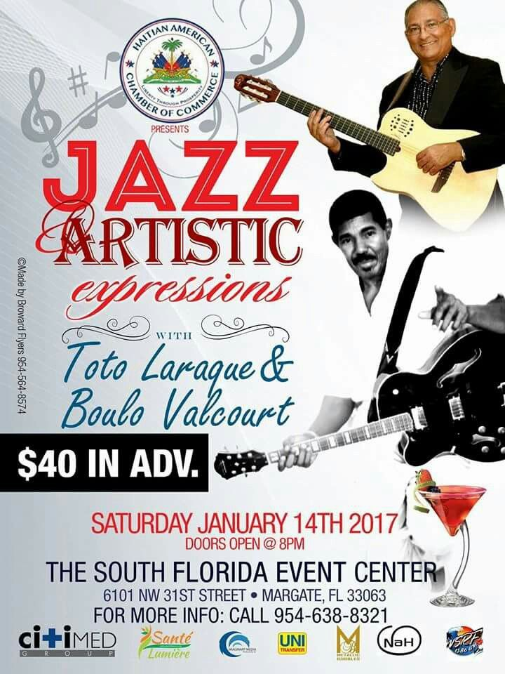 A FABULOUS NIGHT OF GREAT MUSIC WITH TOTO LARAQUE & BOULO VALCOURT!!! SATURDAY JANUARY 14, 2017 (8pm)  Venue: THE SOUTH FLORIDA EVENT CENTER  6101 NW 31st Street  Margate, Florida 33063  Toto Laraque, Boulo Valcourt  #HAITI☆#LEGENDS #totolaraque #boulovalcourt #savethedate #jazz #bolero  #Kreyoljazz #konpa #musique #nostalgie #jazzArtistic #SouthFlorida