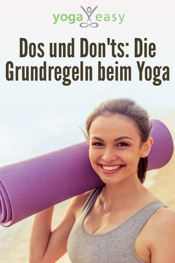 Die Dos und Don'ts beim Yoga – YogaEasy – dein Online-Yogastudio