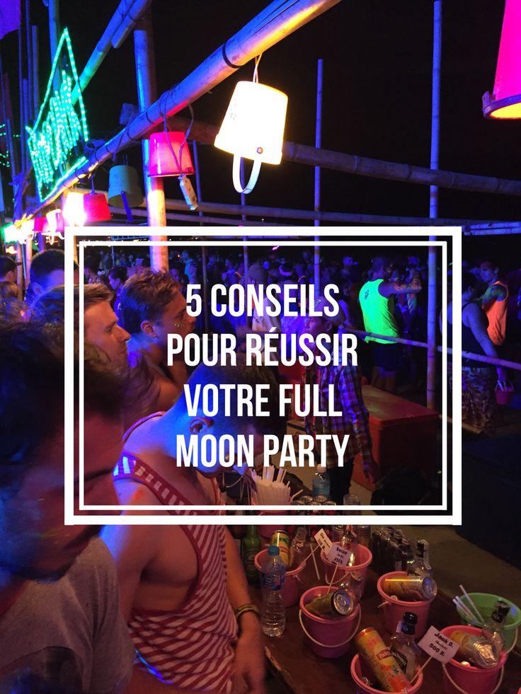 Ko Phangan, Thaïlande : 5 conseils pour réussir votre Full Moon Party #thailand