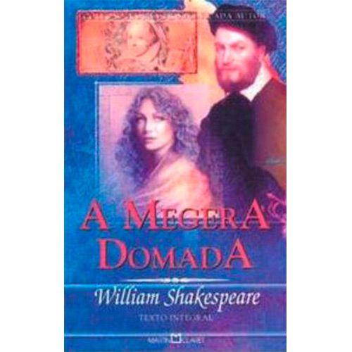 Livro - A Megera Domada - Coleção A Obra Prima de Cada Autor
