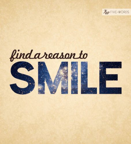 I Have Every Reason To Smile Quotes: Best 25+ Keep Smiling Quotes Ideas On Pinterest