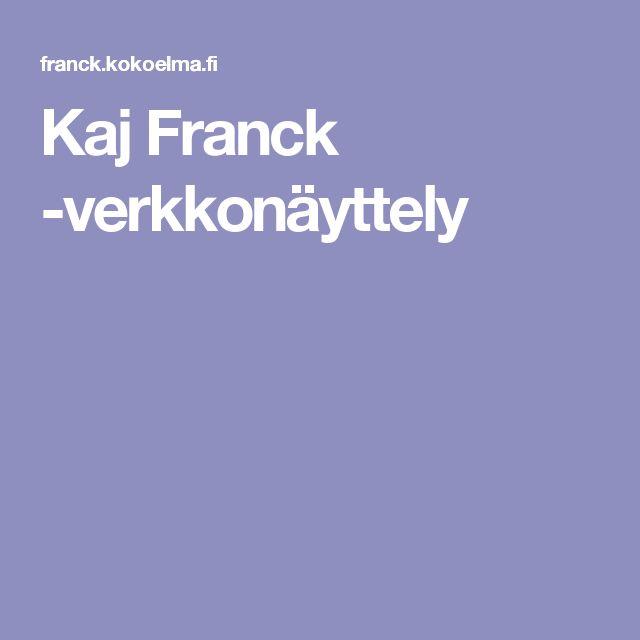 Kaj Franck -verkkonäyttely
