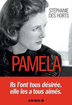 La biographie de Pamela Churchill, de Stéphanie des Horts est un pur régal ! On commence le livre, on ne le quitte pas !