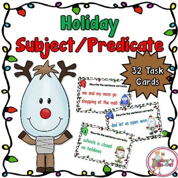 Holiday Subject and Predicate Task Cards are perfect for centers. This pack includes 32 task cards for students to read and identify the simple subject and predicate from each one. $