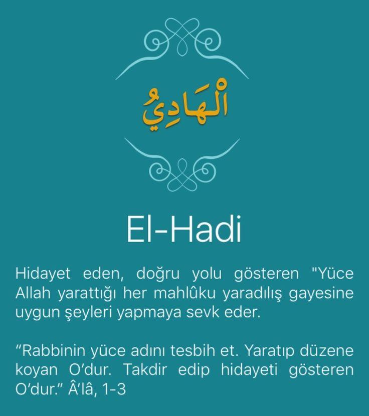 """Hidayet eden, doğru yolu gösteren """"Yüce Allah yarattığı her mahlûku yaradılış gayesine uygun şeyleri yapmaya sevk eder.   """"Rabbinin yüce adını tesbih et. Yaratıp düzene koyan O'dur. Takdir edip hidayeti gösteren O'dur."""" Â'lâ, 1-3   Allah her kimi hidayete erdirmek isterse İslam için gönlünü açar. O kulların Allah için vazifeler yerine getirmekten canı sıkılmaz, zahmet ve ıstırap duymaz, tersine neşe ve sevinç duyar. Allah kimi de yolundan şaşırtmak ve saptırmak dilerse, göğsünü daraltır. O…"""