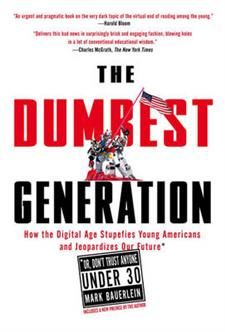 The Dumbest Generation av Mark Bauerlein