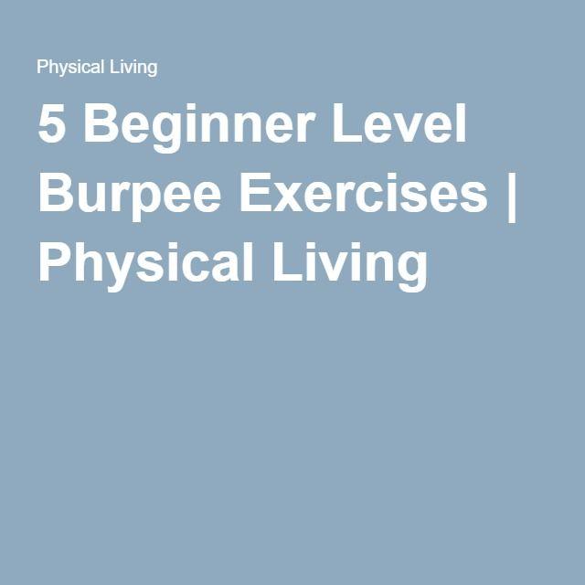 5 Beginner Level Burpee Exercises   Physical Living