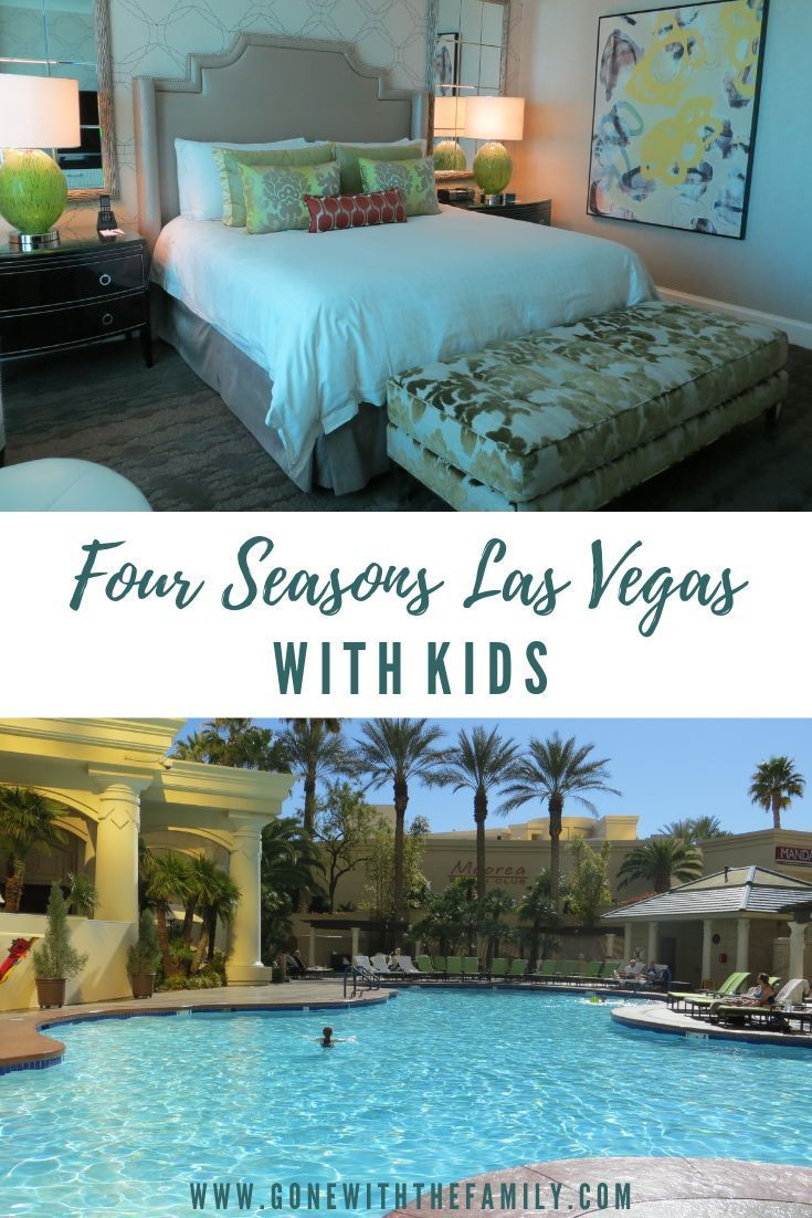 A Family Holiday At The Four Seasons Las Vegas Four Seasons Las