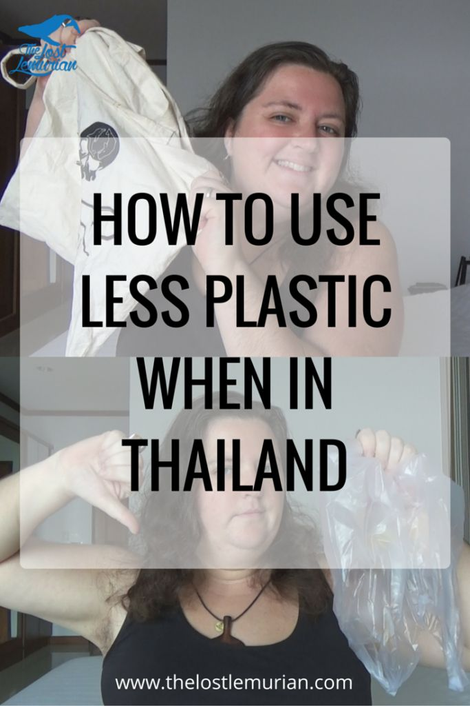 7 great ways to avoid and reduce the amount of plastic you use when you are staying in Thailand.