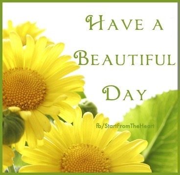 Have a beautiful day quote via