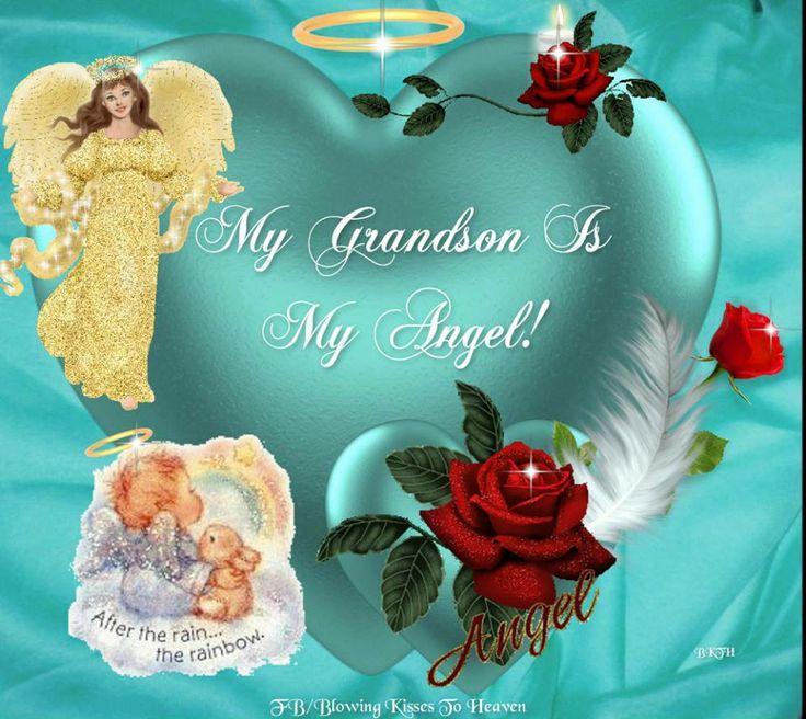 My Grandson Is My Angel Missing My Loved Ones In Heaven