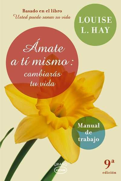 Amate a ti mismo // Louise Hay // VINTAGE