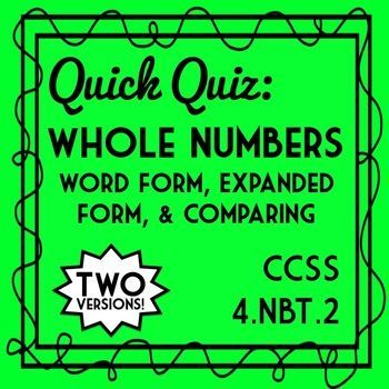 Whole Number Word Form, Expanded Form, & Comparing Quiz, 4.NBT.2