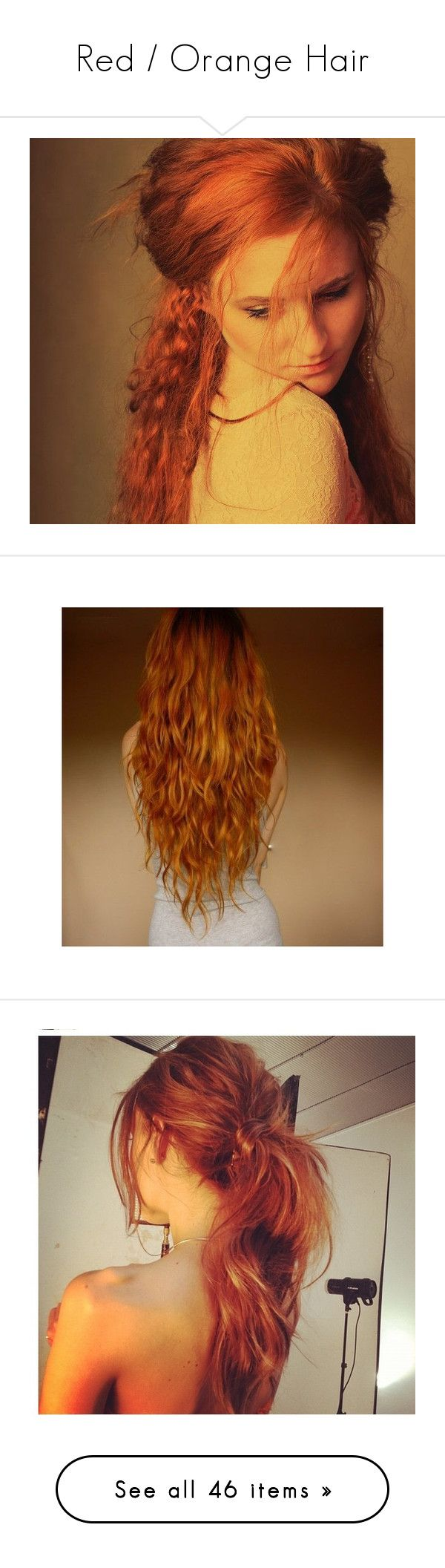 """""""Red / Orange Hair"""" by ahaytcher ❤ liked on Polyvore featuring hair, people, models, red hair, beauty products, haircare, hair styling tools, hair styles, hairstyles and cabelos"""