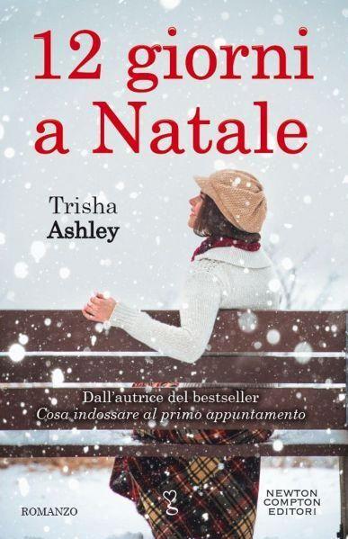 12 giorni a Natale - Trisha Ashley - LETTO