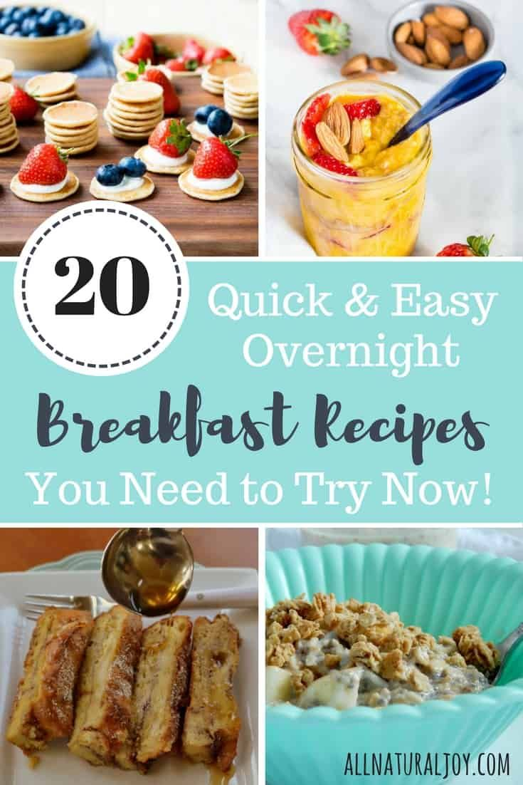 These 20 quick and easy overnight breakfast recipes will transform your morning. You'll be ready to feed everyone a delicious breakfast quickly #quickbreakfast #quickbreakfastideas #quickbreakfastrecipes #breakfastrecipes via @Pinterest.com/allnaturaljoy_