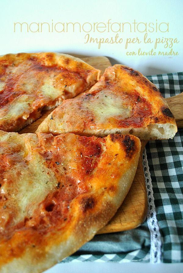 impasto per la pizza con lievito madre