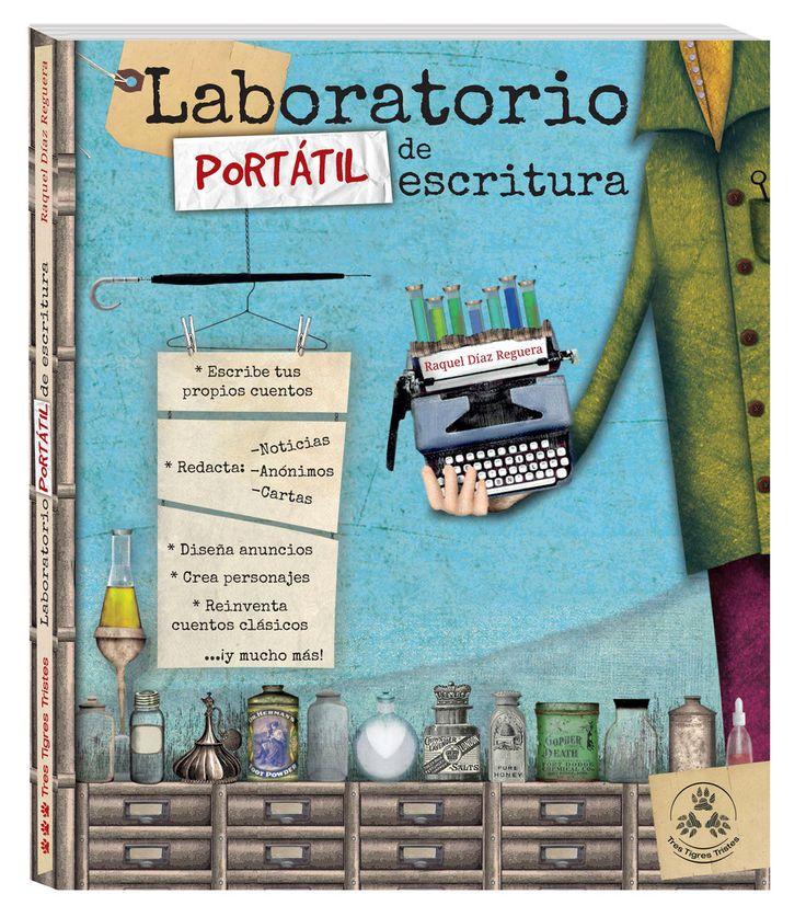 """En el """"Laboratorio portátil de escritura"""", de RAQUEL DÍAZ REGUERA, la autora nos propone un original manual para que niños y niñas (y, por supuesto, también adultos) escriban sus propios cuentos, redacten noticias, anónimos o cartas, diseñen anuncios, creen personajes o, por ejemplo, reinventen los cuentos clásicos."""
