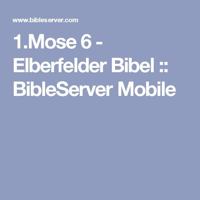 1.Mose 6 - Elberfelder Bibel :: BibleServer Mobile
