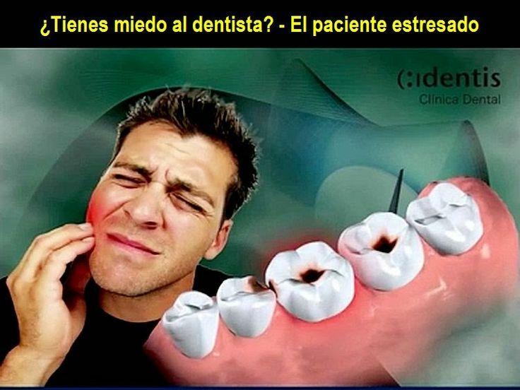 Video: ¿Tienes miedo al dentista? - El paciente estresado   Directorio Odontológico