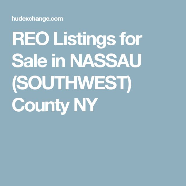 REO Listings for Sale in NASSAU (SOUTHWEST) County NY