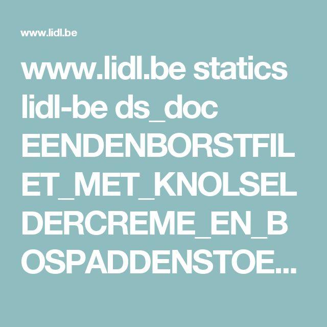www.lidl.be statics lidl-be ds_doc EENDENBORSTFILET_MET_KNOLSELDERCREME_EN_BOSPADDENSTOELEN.pdf