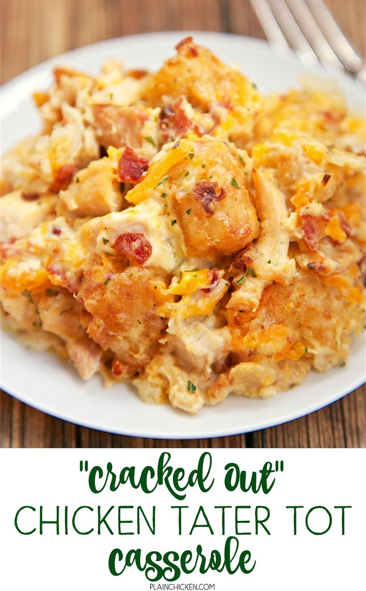 """""""Cracked Out"""" Chicken Tater Tot Casserole - You must make this ASAP! It is crazy…"""