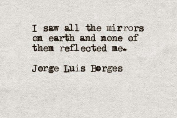 All the mirrors could not tell me who I am.
