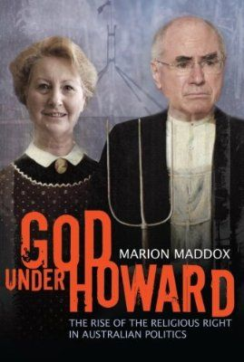 God Under Howard: The Rise of the Religious Right in Australian Politics $24.95 https://www.amazon.com/gp/product/1741145686/ref=as_li_tl?ie=UTF8&tag=jalch-20&camp=1789&creative=9325&linkCode=as2&creativeASIN=1741145686&linkId=265f2ea46ee113041afef2eadb49cbf8 #affiliate