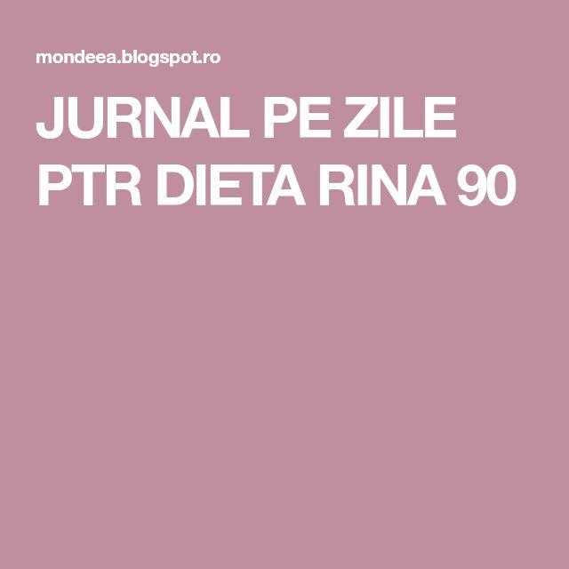 JURNAL PE ZILE PTR DIETA RINA 90
