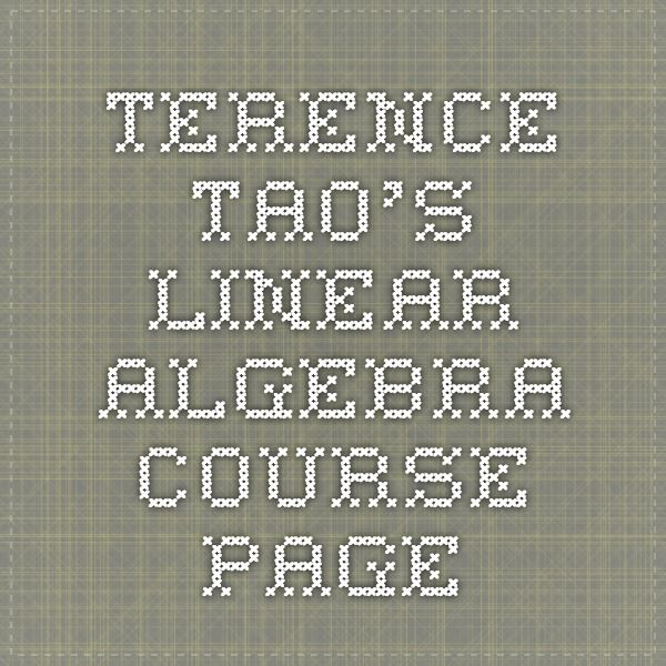Terence Tao's Linear Algebra Course Page