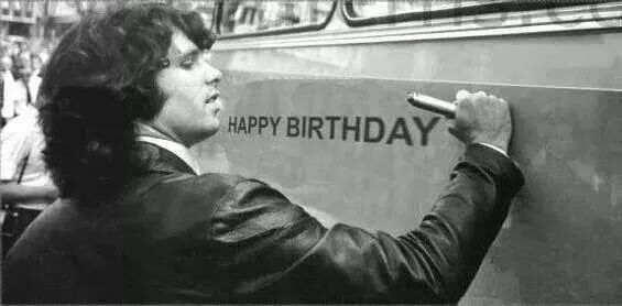 Happy Birthday Jim Morrison, December 8. You know I love you madly