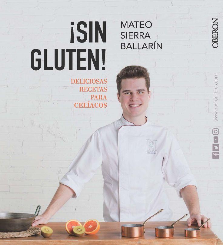 MARÇ-2018. Mateo Sierra. ¡Sin gluten! 616 CEL. Salut.
