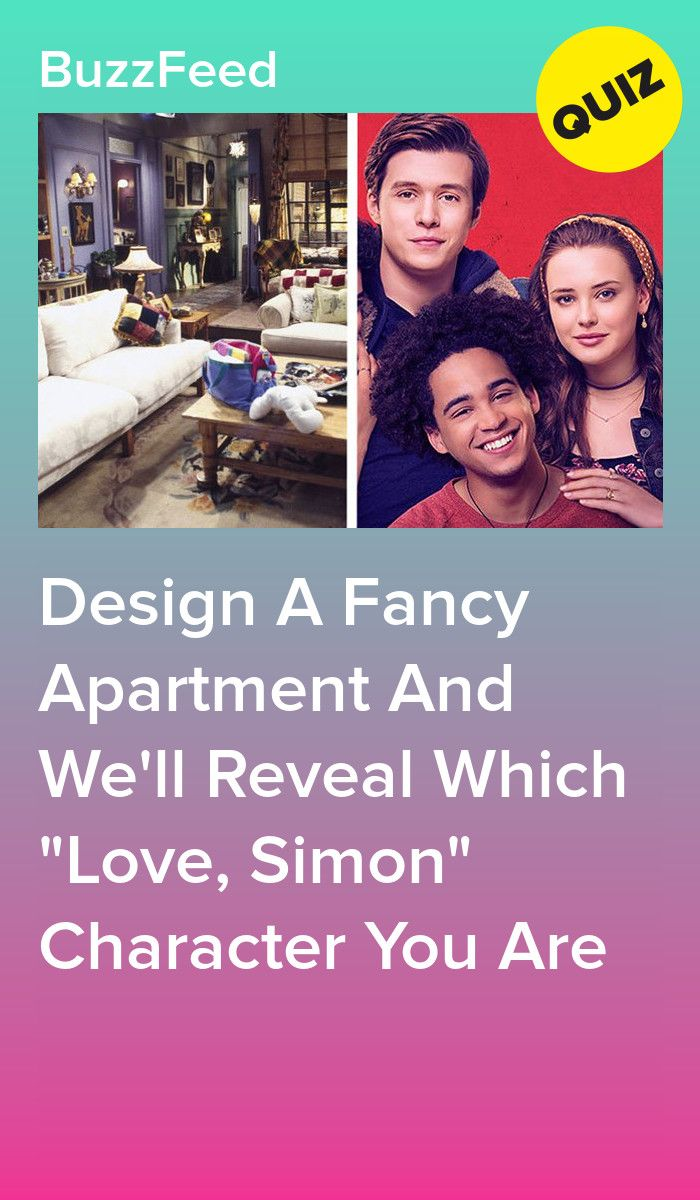 """Design A Fancy Apartment And Well Reveal Which """"Love, Simon"""