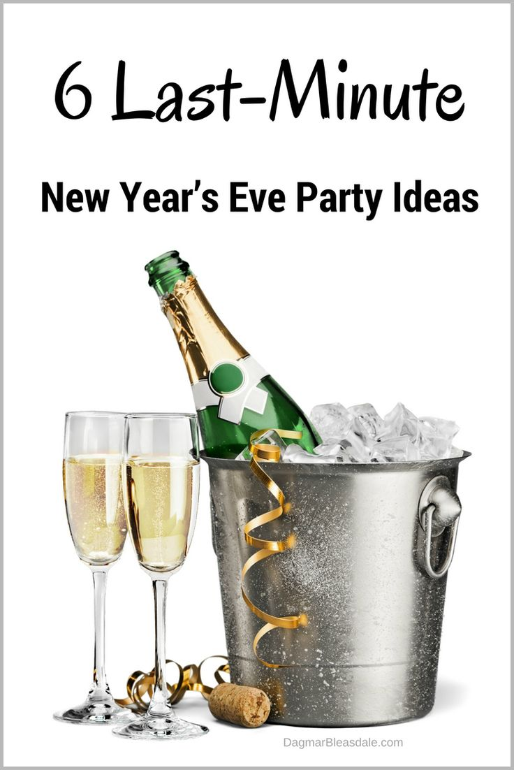 6 Last Minute New Year 39 S Eve Party Ideas