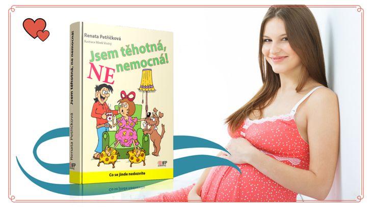 JSEM TEHOTNA NE NEMOCNA | Nové knihy IFP Publishing