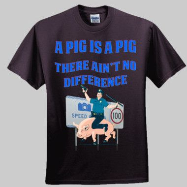 A Pig Is A Pig There Ain't No Difference Men's T-Shirt $A42.95 Sizes: S - 5XL Available in round neck or vneck Available in Black or White