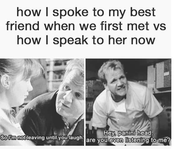 50 Memes You Could Only Laugh At With Your Best Friend Funny Best Friend Memes Really Funny Memes Best Friend Quotes Funny