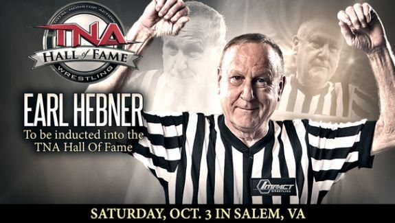 TNA Inducting Earl Hebner Into The Hall of Fame