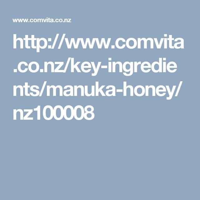 http://www.comvita.co.nz/key-ingredients/manuka-honey/nz100008
