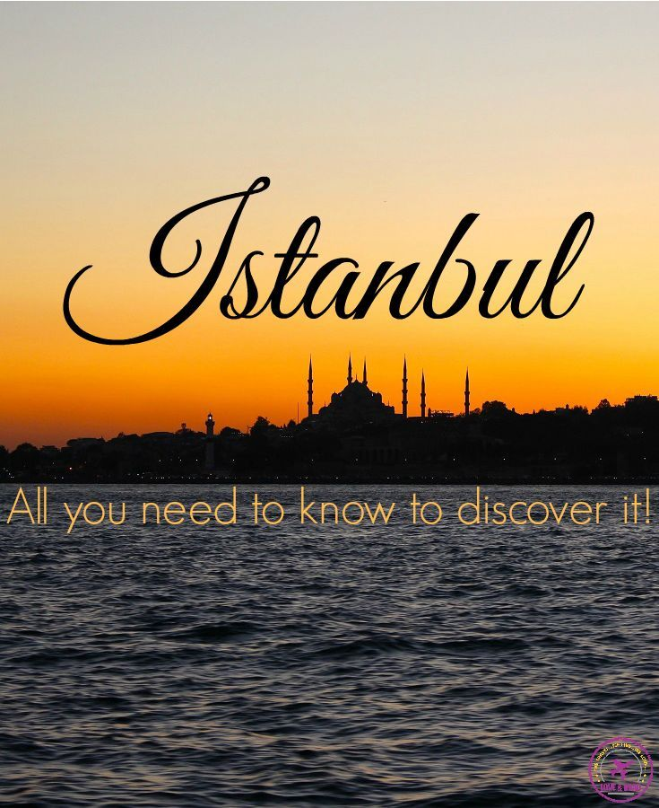 Istanbul, Turkey » Where to Stay in Istanbul, What to do and some secret tips to enjoy this amazing city! From the historical and touristic areas to the local markets and best sunset spot, we cover it all!